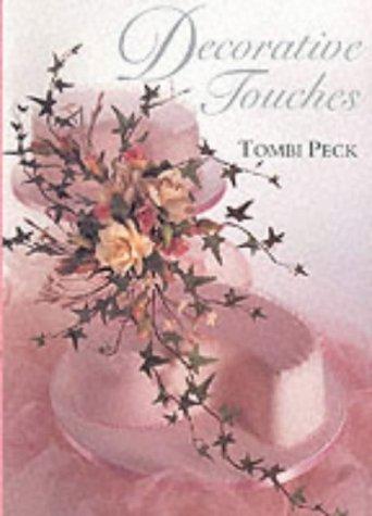 Decorative Touches: Peck, Tombi