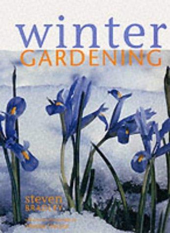 Winter Gardening (9781853918919) by Steve Bradley
