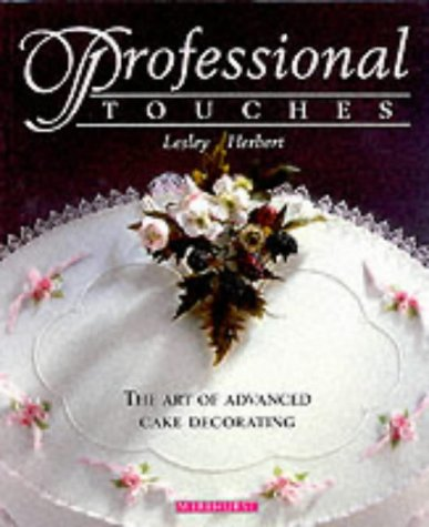 9781853918940: Professional Touches: The Art of Advanced Cake Decorating