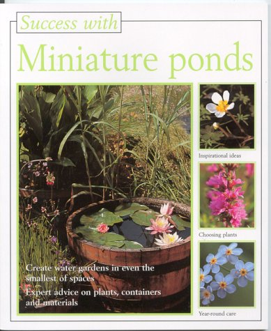 9781853919558: Miniature Ponds (Success with)