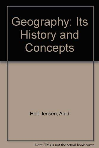9781853960116: Geography: Its History and Concepts