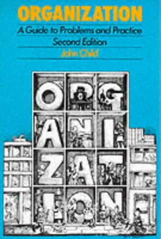 9781853960147: Organization: A Guide To Problems and Practice