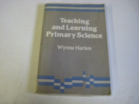 9781853960314: Teaching and Learning Primary Science