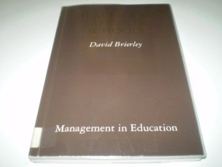 9781853961304: Health and Safety in Schools (Management in education)