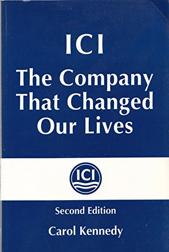 9781853961601: ICI: The company that changed our lives
