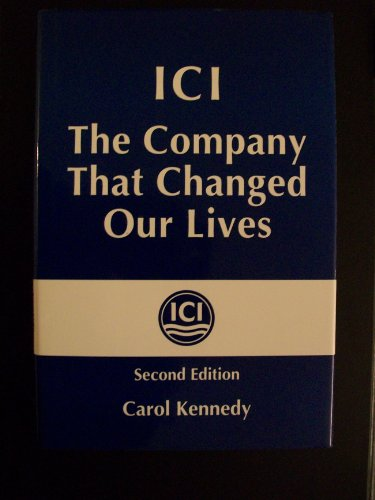 9781853961618: ICI: The Company That Changed Our Lives