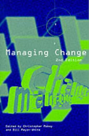 Managing Change: and Mayon-White, Bill