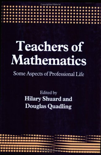 9781853962479: Teachers of Mathematics: Some Aspects of Professional Life