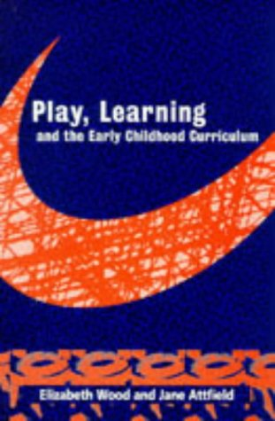 9781853962523: Play, Learning and the Early Childhood Curriculum