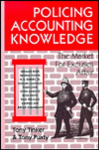 9781853962653: Policing Accounting Knowledge: The Market for Excuses Affair (Critical Accounting)