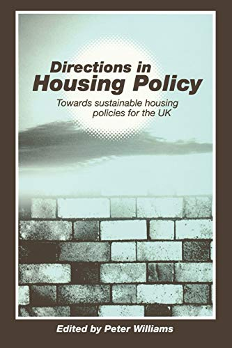 9781853963032: Directions in Housing Policy: Towards Sustainable Housing Policies for the UK