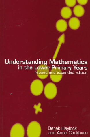 9781853963520: Understanding Mathematics in the Lower Primary Years