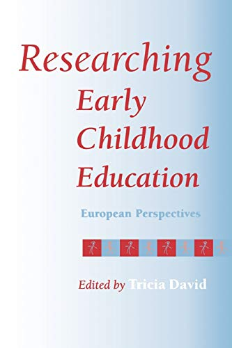 Researching Early Childhood Education: European Perspectives
