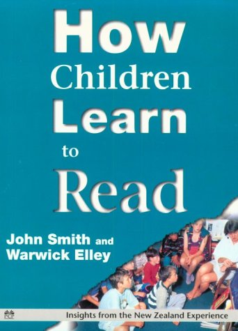 9781853963858: How Children Learn to Read: Insights from the New Zealand Experience