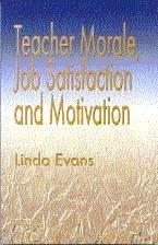 9781853963896: Teacher Morale, Job Satisfaction and Motivation