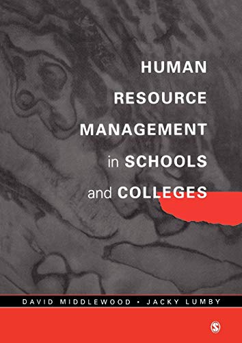 Human Resource Management in Schools and Colleges (Centre for Educational Leadership and Management...