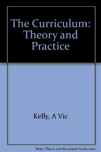 9781853964305: The Curriculum: Theory and Practice