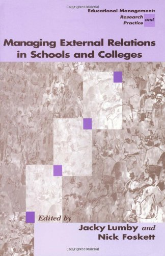 Managing External Relations in Schools and Colleges: Lumby, Jacky