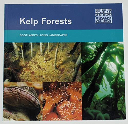 9781853970146: Kelp Forests (Scotland's Living Landscapes)