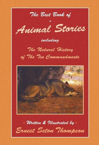 9781853981685: The Best Book of Animal Stories Including The Natural History of the Ten Commandments