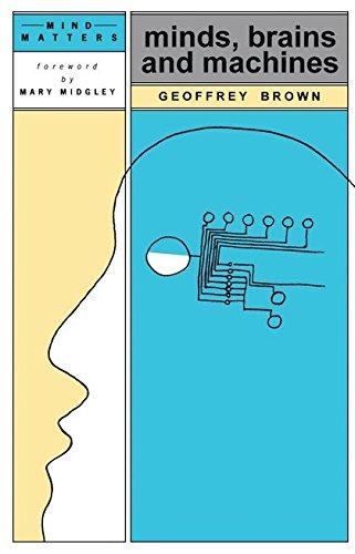 Minds, Brains and Machines (Mind Matters): Brown, Geoffrey