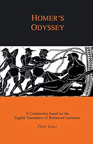 "Homer's ""Odyssey"": A Companion to the English: Peter Jones"