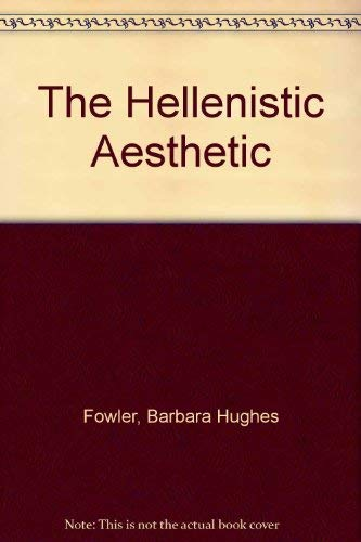 9781853991097: The Hellenistic Aesthetic