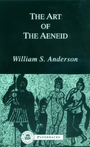 "9781853991318: The Art of the ""Aeneid"" (Bristol Classical Paperbacks.)"
