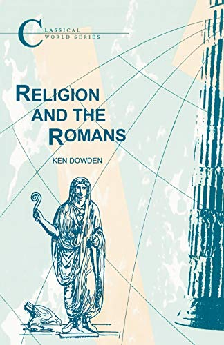 9781853991806: Religion and the Romans (Classical World Series)