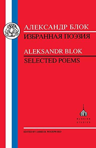 Blok: Selected Poems (Russian Texts): Blok, Aleksandr