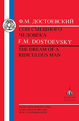 Dostoevsky: Dream of a Ridiculous Man (Russian Texts): M. Leatherbarrow