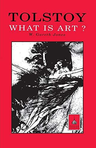 Tolstoy: What is Art?: Tolstoy, L.N.; Jones,