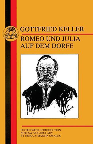 Keller's Romeo und Julia auf dem Dorfe (9781853993909) by Gottfried Keller