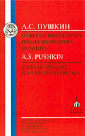 Tales of the Late Ivan Petrovich Belkin: Aleksandr Sergeevich Pushkin