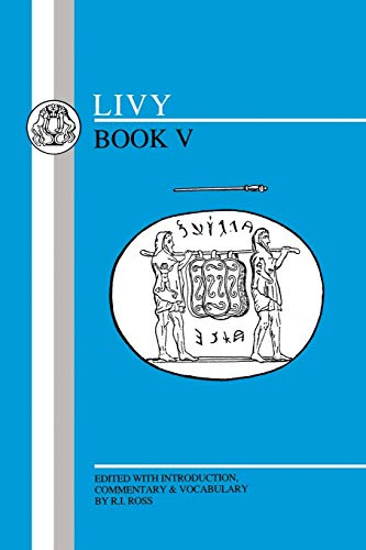 Livy: Book V (Latin Texts) (Bk.5)
