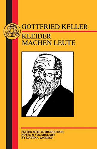 Keller: Kleider Machen Leute (German Texts) (185399443X) by Gottfried Keller
