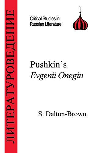 Pushkin's Evgenii Onegin: S Dalton-Brown
