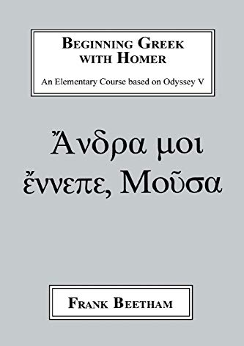 9781853994807: Beginning Greek with Homer