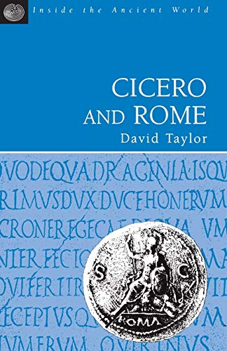 9781853995064: Cicero and Rome (Inside the Ancient World)