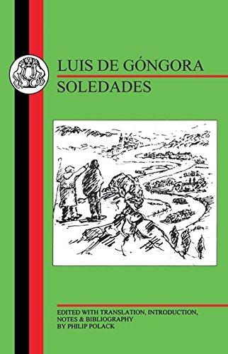 Gongora: Soledades (BCP Spanish Texts): Luis de Gongora