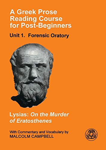On the Murder of Eratosthenes. With Commentary and Vocabulary by M. Campbell.: LYSIAS,