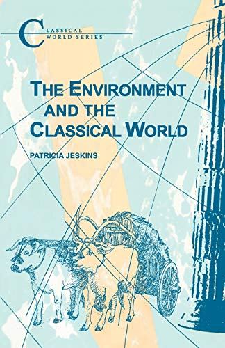 9781853995477: The Environment and the Classical World