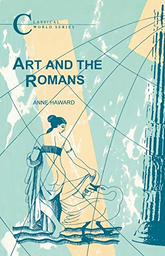 Art and the Romans: Anne Haward