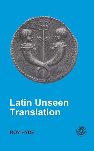 Latin Unseen Translation (BCP Latin Language): Hyde, R.