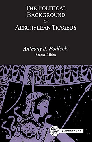9781853995736: The Political Background of Aeschylean Tragedy