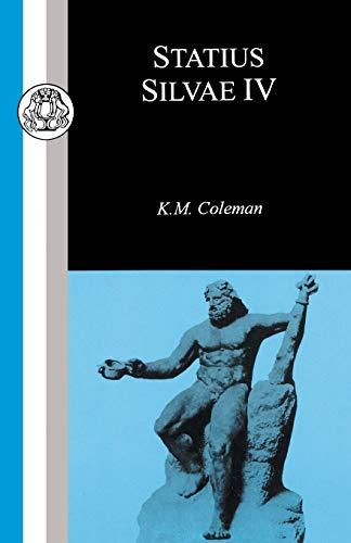 9781853995828: Statius: Silvae IV (Classic Commentaries) (Bk. 4)