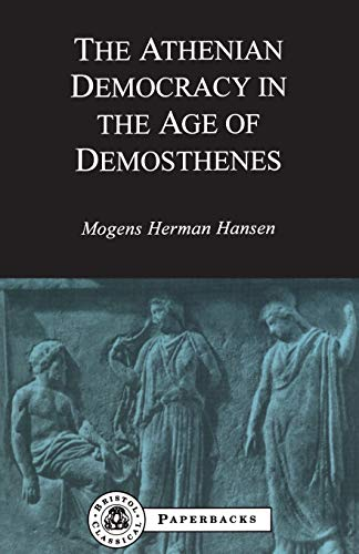 9781853995859: Athenian Democracy in the Age of Demosthenes (BCP Paperback S.)