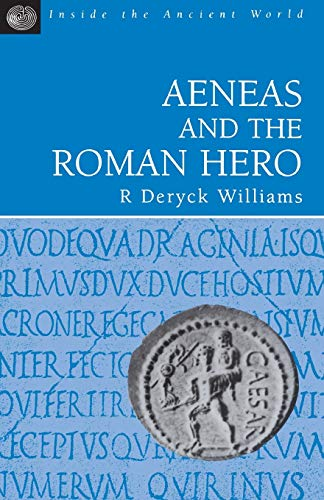 9781853995897: Aeneas and the Roman Hero (Inside the Ancient World)