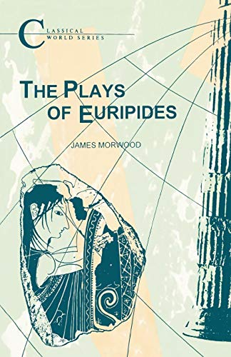 9781853996146: The Plays of Euripides (BCP Classical World Series)