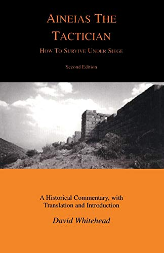9781853996276: Aineias the Tactician: How to Survive Under Siege (Classical Studies)